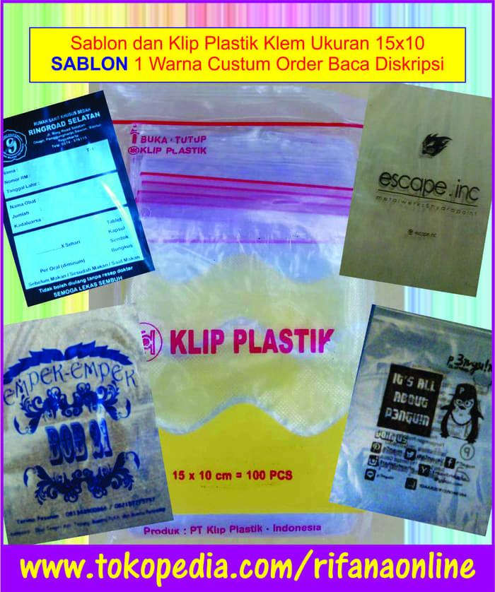 Sablon Plastik Klip Uk 10×15 cm